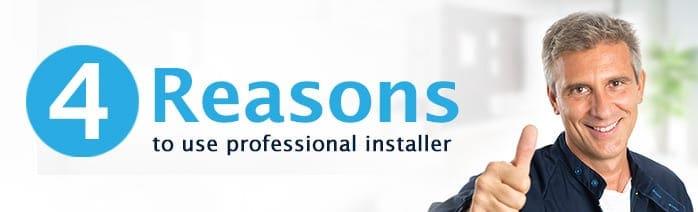 professional installer benefits